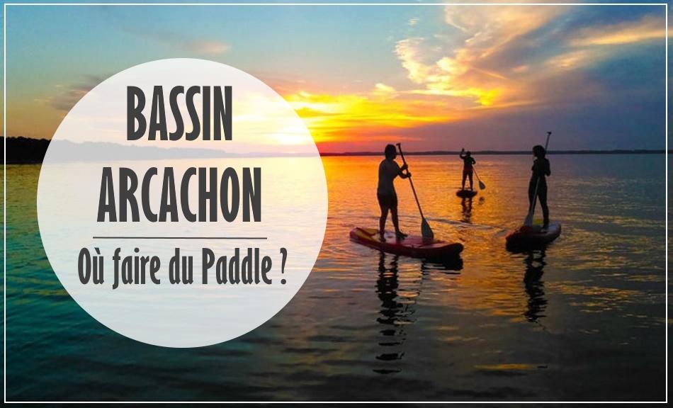 Paddle Bassin Arcachon